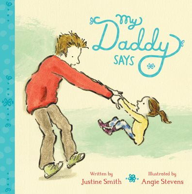 Book cover for My Daddy Says